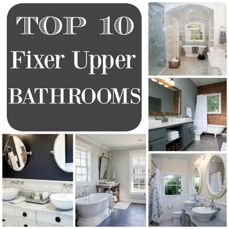 fixer upper designs top 10 fixer upper bathrooms restoration redoux