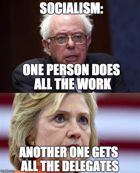 where does hillary clinton work socialism how ironic imgflip