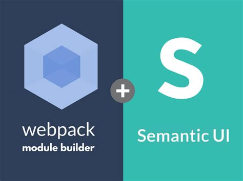 webpack tutorial github how to add semantic ui to your vue project codeburst