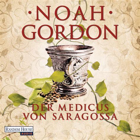 random house audio noah gordon der medicus saragossa random house audio