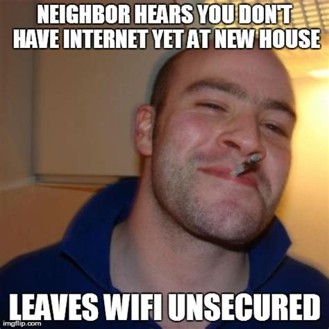 New House Meme - good guy greg memes hot imgflip