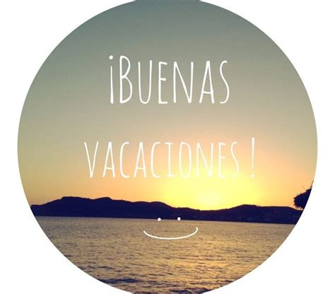 imagenes buenas vacaciones 161 buenas vacaciones ens andalucia occidental