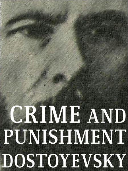 crime and a new translation books crime and by fyodor mikhailovich dostoyevsky