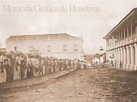 imagenes historicas de honduras fotos antiguas de honduras youtube