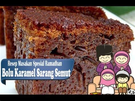youtube membuat bolu karamel resep dan cara membuat bolu karemel sarang semut youtube