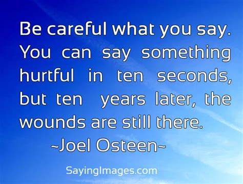 be careful what you be careful quotes quotesgram