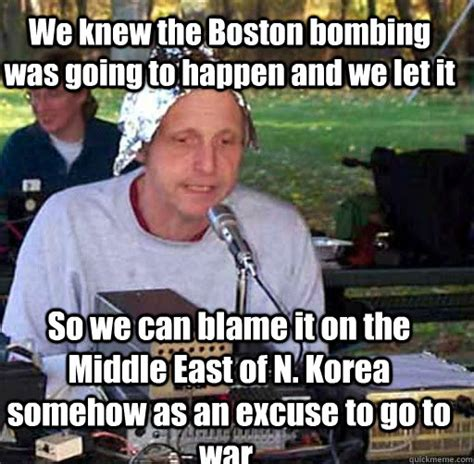 Tin Foil Hat Meme - we knew the boston bombing was going to happen and we let