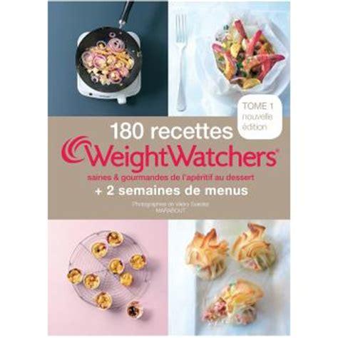 plats cuisin駸 weight watchers prix 180 recettes weight watchers tome 1 broch 233 collectif