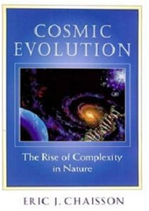 the cooperating universe how nature creates complexity books cosmic evolution the rise of complexity in nature free