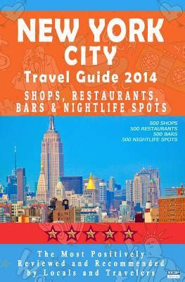 New York City Restaurant Gift Cards - new york city travel guide 2014 shops restaurants bars and nightlife in new york