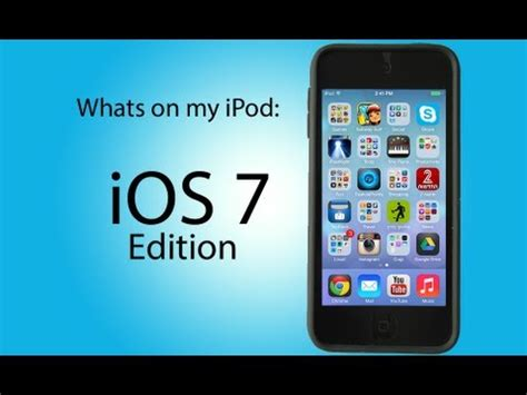 What's on my iPod Touch 5G   iOS 7 Version! (Most Awesome
