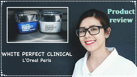L Oreal White Clinical review white clinical l oreal special