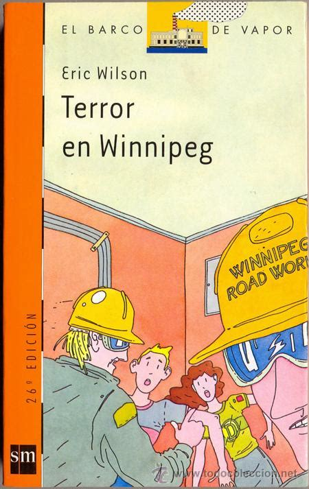 terror en winnipeg el 8434811375 terror en winnipeg eric wilson barco de vap comprar libros de novela infantil y juvenil en