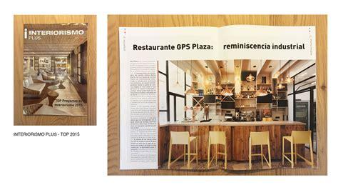 interiorismo revista gps plaza en la revista interiorismo plus andrea mu 241 oz