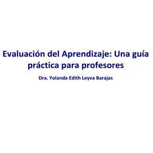 guia practica para una evaluaci 243 n del aprendizaje una gu 237 a pr 225 ctica para profesores