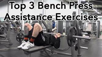 top 3 bench press assistance exercises