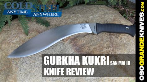 cold steel gurkha kukri review cold steel san mai iii gurkha kukri 35atcj knife review osograndeknives