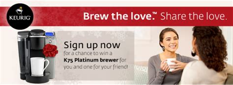 Keurig Sweepstakes - keurig holiday refer a friend sweepstakes win a keurig brewing system for you a