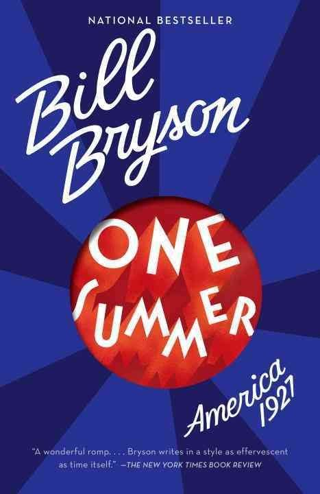 one summer america 1927 in 1927 if you were stuck with idle tim by bill bryson like success