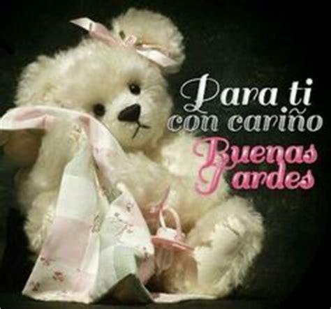 imagenes feliz tarde amigos 1000 images about buenas tardes on pinterest dios amor