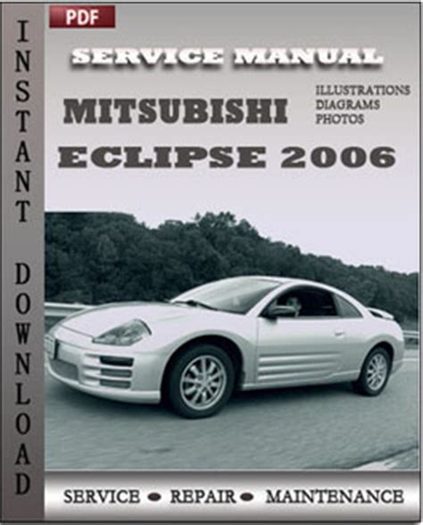 service manual 2011 mitsubishi eclipse owners manual free owners manual for a 2009 mitsubishi eclipse 2006 repair manual pdf online servicerepairmanualdownload com