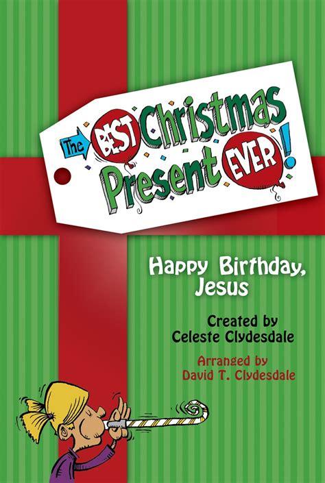 the best christmas present the best christmas present ever bridges community church