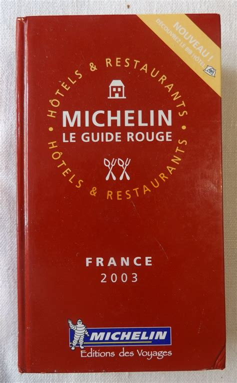 france le guide 9782067223769 michelin le guide rouge france 2003 le festin de babette