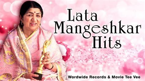 hits song all time favorite lata mangeshkar songs liveurlifehere news