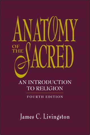 An Introduction To Religion by Anatomy Of The Sacred An Introduction To Religion 4th