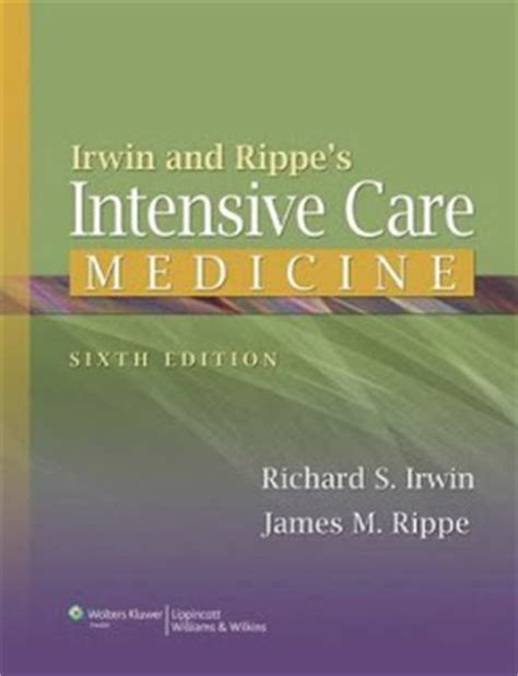 irwin and rippe s intensive care medicine books irwing and rippe s intensive care medicine anestesiare