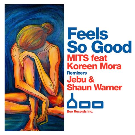 download mp3 feel so good bap feels so good by mits feat koreen mora on mp3 wav flac