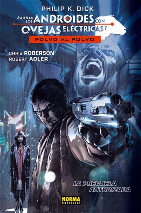 libro suean los androides con 191 sue 209 an los androides con ovejas el 201 ctricas 01 norma editorial