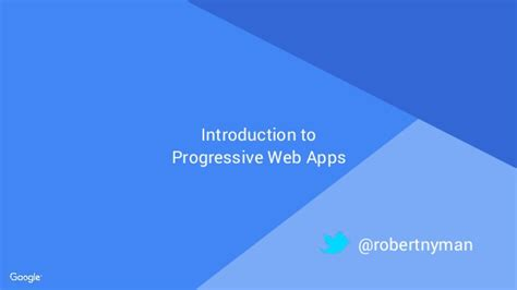 beginning progressive web app development creating a app experience on the web books introduction to progressive web apps developer