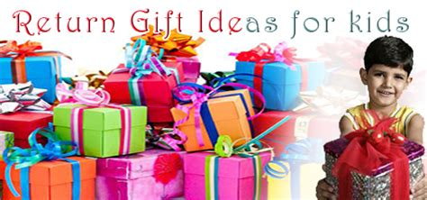 top 10 return gift ideas for kid s birthday india