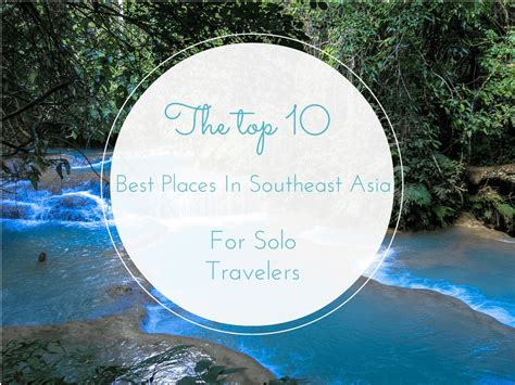 places  southeast asia  solo travelers