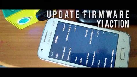 tutorial upgrade firmware xiaomi yi cara update firmware manual xiaomi yi action youtube