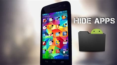 how to hide apps android how to hide apps on android phone using app hider