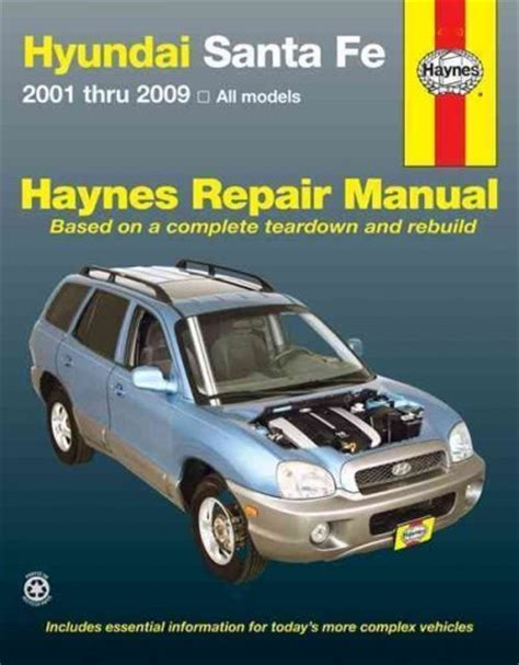 hyundai santa fe 2001 2009 haynes service repair manual sagin workshop car manuals repair