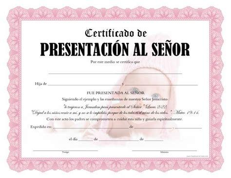 certificado de bautismo template certificados de presentaci 243 n al se 241 or para imprimir gratis