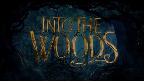 Into The by Into The Woods Trailer