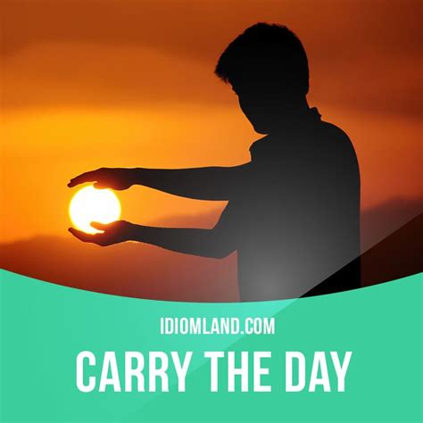 Play Of The Day 2 by Carry The Day Means To Win To Be Successful Exle