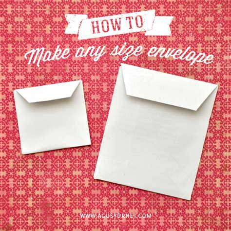 How To Make An Envelope With A Of Paper - how to make any size envelope open side style agus