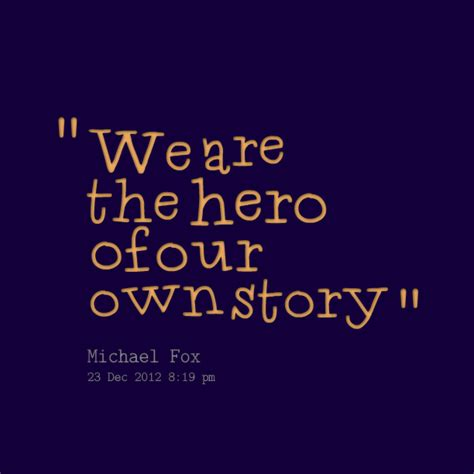 heroes themes quotes best hero quotes quotesgram