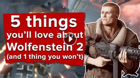 5 Things You Might Be Wondering About by 5 Things We Think You Ll About Wolfenstein 2 Plus 1