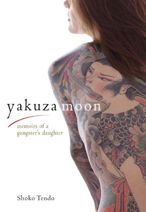 yakuza moon tattoo japan society of the uk yakuza moon memoirs of a