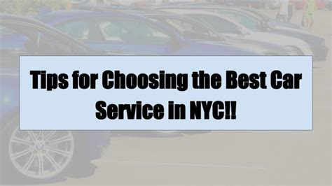 ppt tips for choosing the best car service in nyc