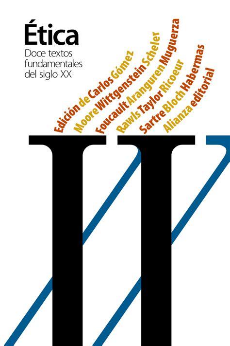 doce textos fundamentales de librer 237 a dykinson doce textos fundamentales de la 201 tica del siglo xx g 243 mez carlos 978 84