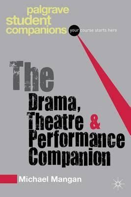 the psychology companion palgrave student companions series books the drama theatre and performance companion michael