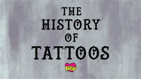 history of tattooing the history of tattoos