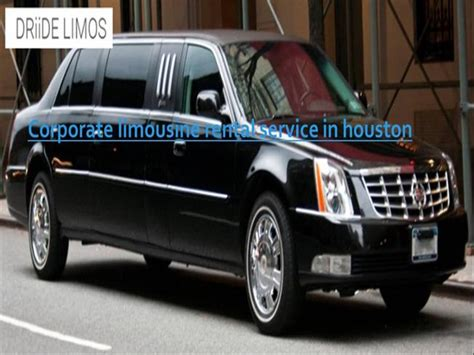 Corporate Limousine by Corporate Limousine Rental Service In Houston Authorstream